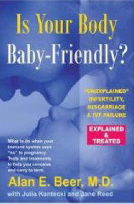 Is Your Body Baby Friendly? (Paperback)