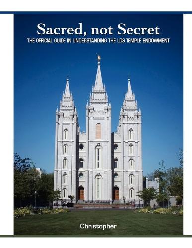 Sacred, Not Secret (Paperback)