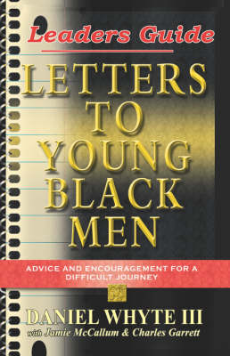 Letters to Young Black Men: Study Guide (Paperback)