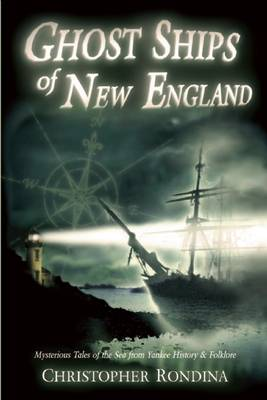 Ghost Ships of New England (Paperback)