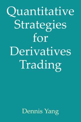 Quantitative Strategies for Derivatives Trading (Paperback)