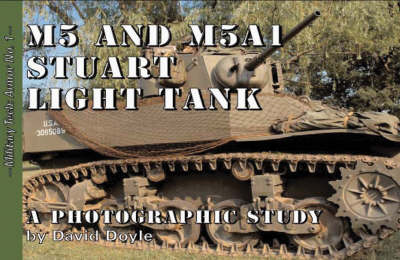 M5 and M5a1 Stuart Light Tank: A Photographic Study (Paperback)
