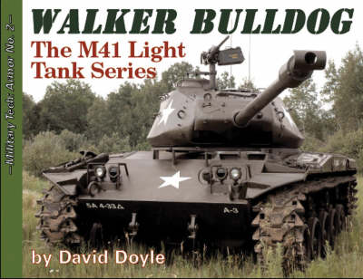 Walker Bulldog: The M41 Light Tank Series (Paperback)
