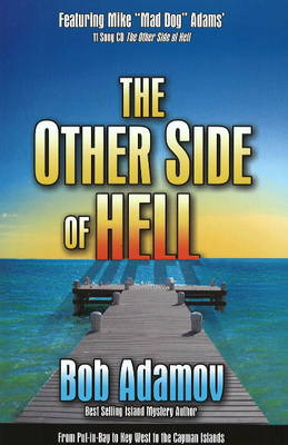The Other Side of Hell: From Snow and Ice to Paradise (Hardback)