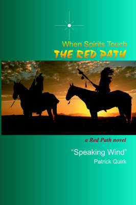 When Spirits Touch the Red Path (Paperback)