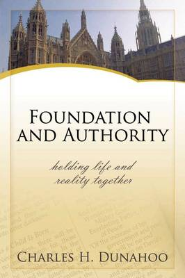 Foundatiion and Authority (Paperback)