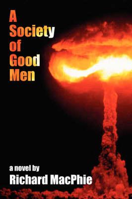 A Society of Good Men (Paperback)