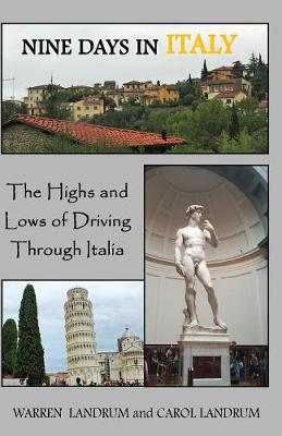Nine Days in Italy: The Highs and Lows of Driving Through Italia (Paperback)