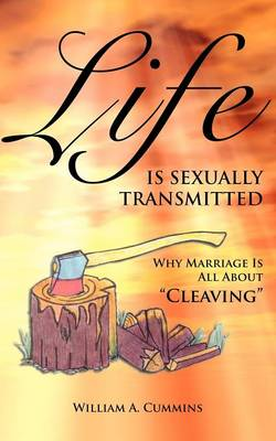 Life Is Sexually Transmitted (Paperback)