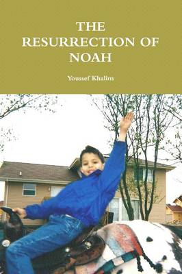 The Resurrection of Noah (Paperback)
