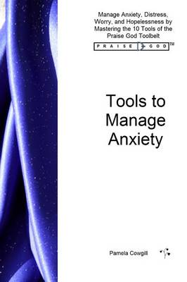 Tools to Manage Anxiety (Paperback)
