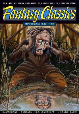 Graphic Classics: Fantasy Classics Volume 15 (Paperback)