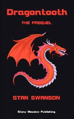 Dragontooth: The Prequel (Paperback)