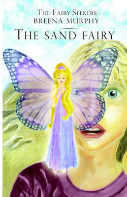 The Fairy Seekers - The Sand Fairy (Paperback)