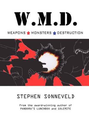 W.M.D. Weapons Monsters Destruction (Paperback)