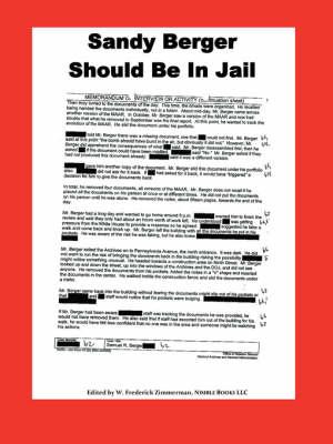 Sandy Berger Should Be in Jail (Paperback)