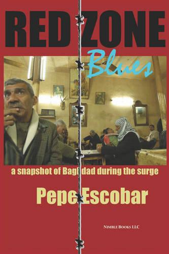 Red Zone Blues: a Snapshot of Baghdad During the Surge (Paperback)