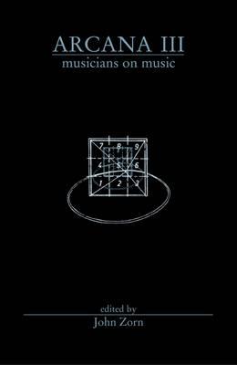 Arcana III: Musicians on Music (Paperback)