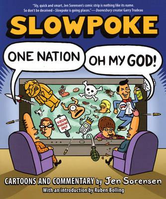Slowpoke: One Nation, Oh My God! (Paperback)