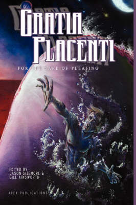 Gratia Placenti: For the Sake of Pleasing (Paperback)