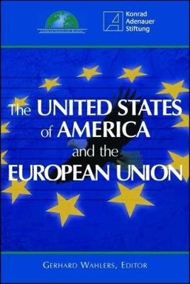 The United States of America and the European Union (Paperback)