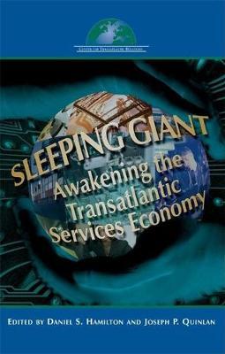 Sleeping Giant: Awakening the Transatlantic Services Economy (Paperback)