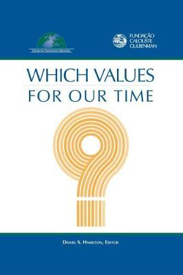Which Values for Our Time? (Paperback)