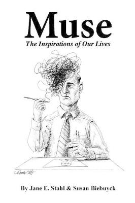 Muse: The Inspirations of Our Lives (Paperback)