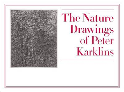 The Nature Drawings of Peter Karklins (Paperback)