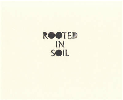 Rooted In Soil (Paperback)