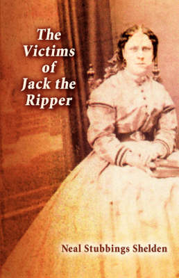 The Victims of Jack the Ripper (Paperback)