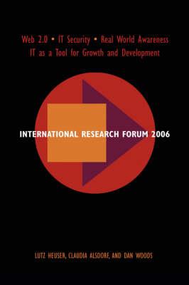 International Research Forum 2006 (Paperback)