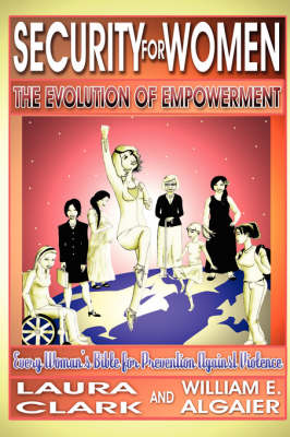 Security for Women, the Evolution of Empowerment (Paperback)