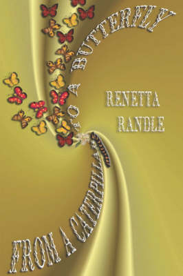 From A Caterpillar To A Butterfly (Paperback)