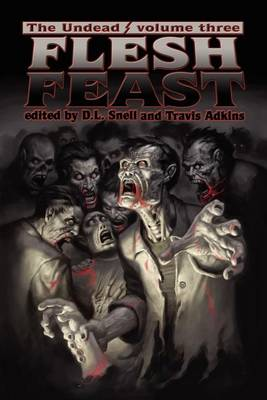 The Undead: Flesh Feast (Zombie Anthology) (Paperback)