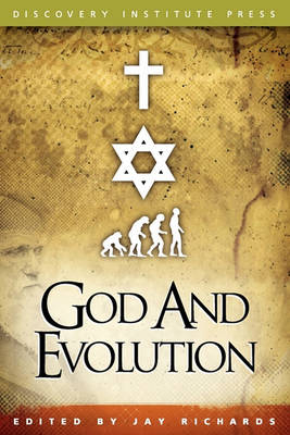God and Evolution: Protestants, Catholics, and Jews Explore Darwin's Challenge to Faith (Paperback)