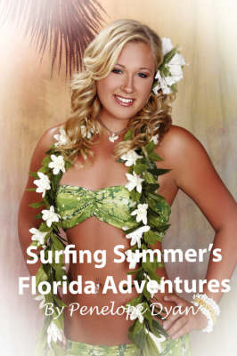 Surfing Summer's Florida Adventures (Hardback)