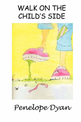Walk On The Child's Side (Paperback)