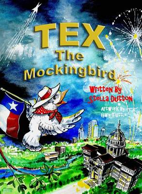 Tex the Mockingbird (Hardback)