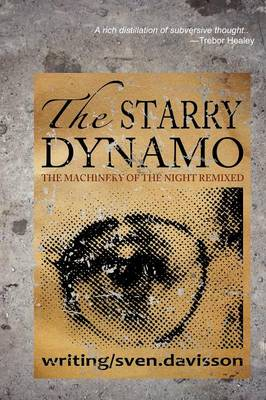 The Starry Dynamo: The Machinery of Night Remixed (Paperback)