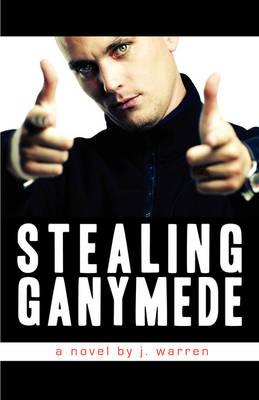 Stealing Ganymede (Paperback)