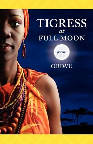 Tigress at Full Moon (Paperback)