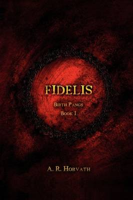 Birth Pangs: Fidelis (Paperback)