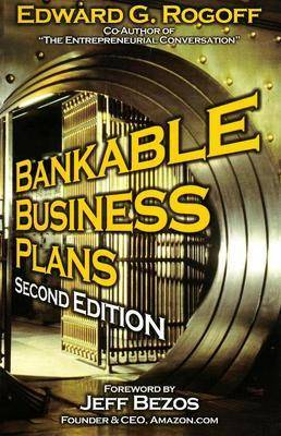 Bankable Business Plans: Second Edition (Paperback)
