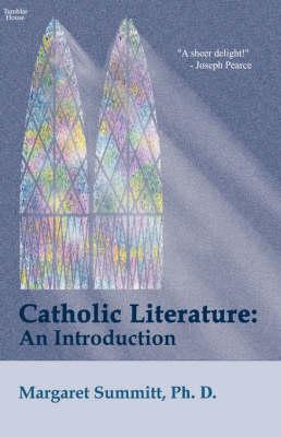 Catholic Literature: An Introduction (Paperback)