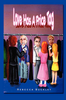 Love Has A Price Tag (Paperback)
