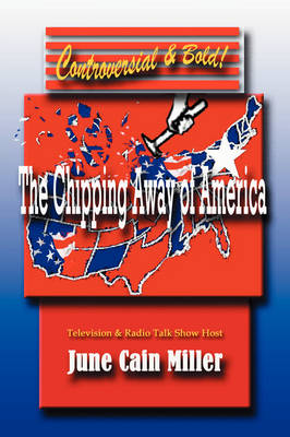 The Chipping Away of America (Paperback)