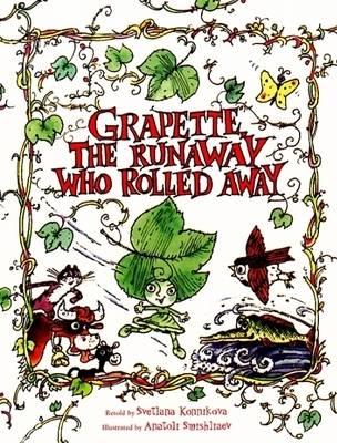 Grapette the Runaway Who Rolled Away (Hardback)