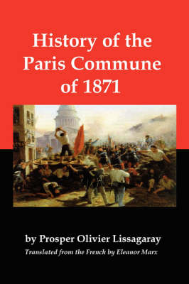History of the Paris Commune of 1871 (Paperback)