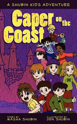 Caper on the Coast: A Shubin Cousins Adventure (Paperback)